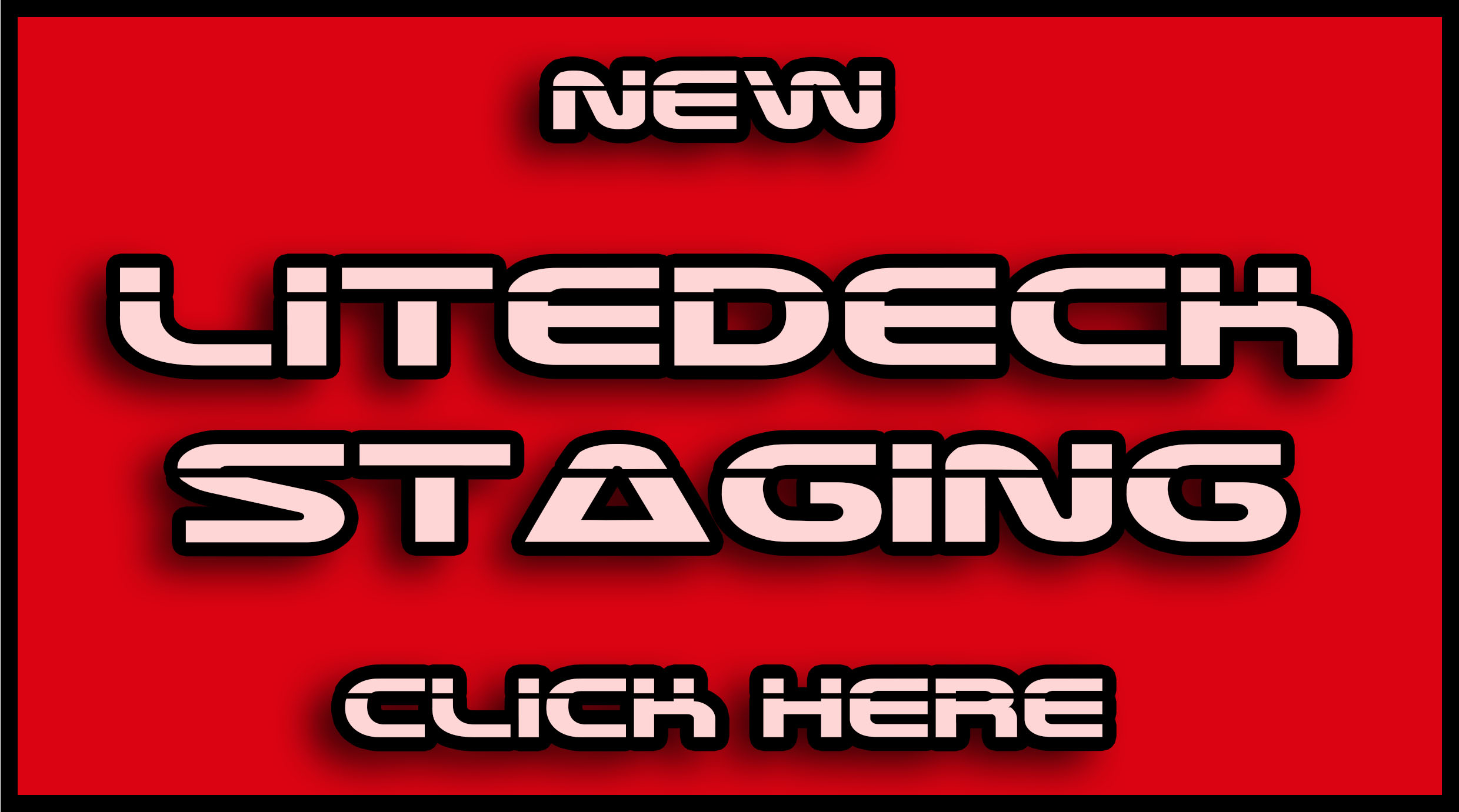 litedeck staging